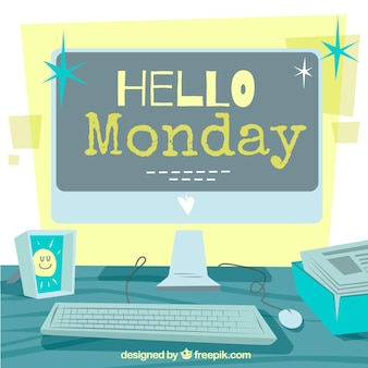 Hello monday with a computer screen