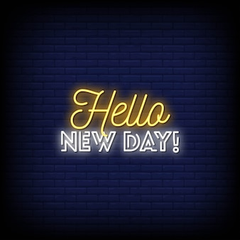 Hello  new day neon signs style text