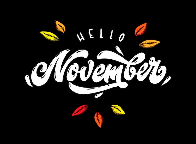 'hello november' hand lettering quotation