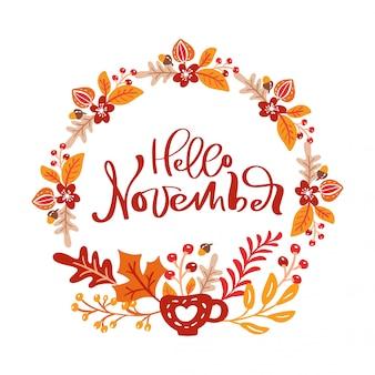Hello november handwritten lettering wreath