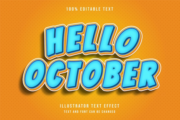 こんにちは10月、3 d編集可能なテキスト効果モダンなブルーイエローオレンジテキストコミックスタイル