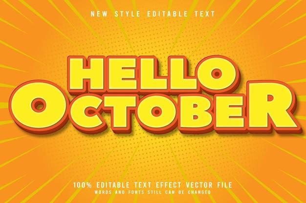 Привет октябрь редактируемый текстовый эффект тиснение мультяшном стиле