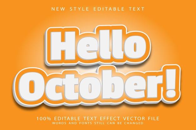 Привет октябрь редактируемый текстовый эффект тиснение в современном стиле