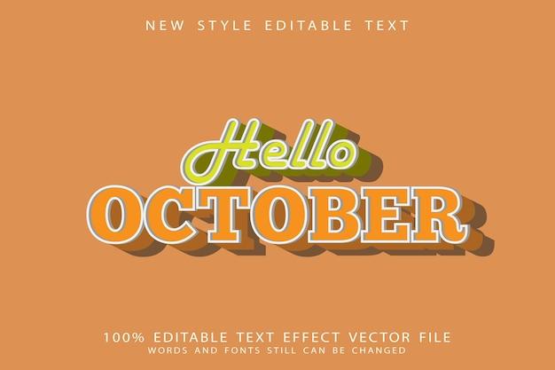 Привет октябрь редактируемый текстовый эффект тиснение в винтажном стиле