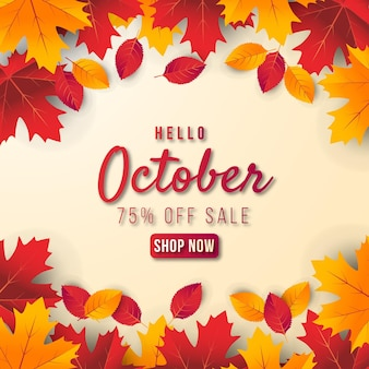 Hello october sale banner background with leaf. special offer up to 75%.premium vector