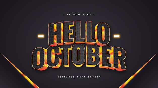 Hello october text in black and orange style with 3d effect