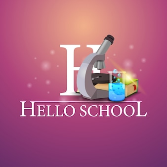 Привет школа, розовая открытка с микроскопом