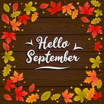Hello september autumn background with fallen leaves on wood floor illustration
