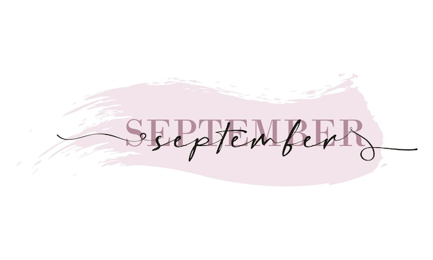 Hello september card. one line. lettering poster with text september. vector eps 10. isolated on white background