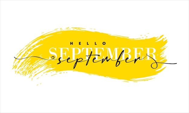 Hello september card. one line. lettering poster with text.