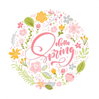 Hello spring calligraphic lettering text with scandinavian flowers and leaves for greeting card