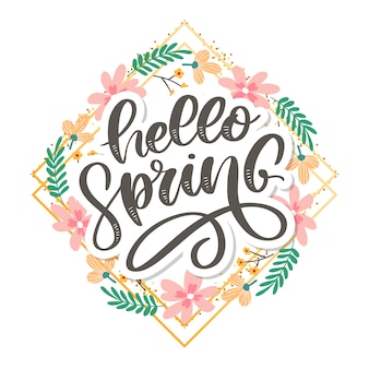 Hello spring flowers text background lettering slogan