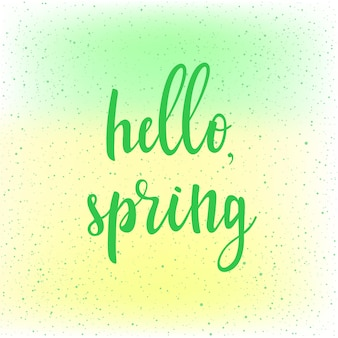 Hello, spring. handwritten spring quote on fresh green and yellow background. abstract pattern for design card, invitation, t-shirt, book, banner, poster, scrapbook, album etc.