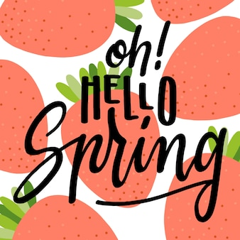 Hello spring lettering with strawberries
