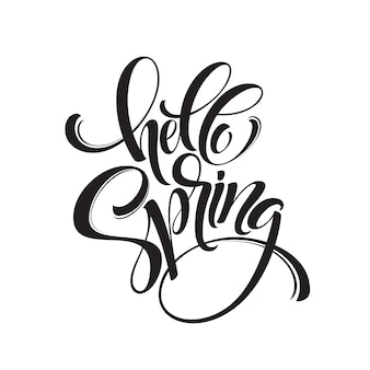 Hello spring phrase lettering. hand drawn calligraphy.