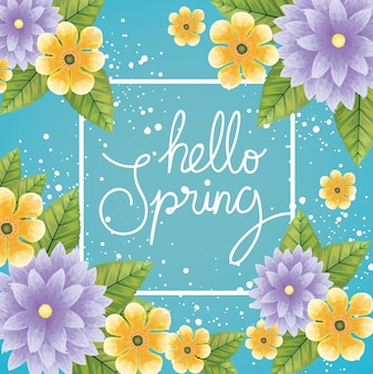 Hello spring with frame of flowers and leaves