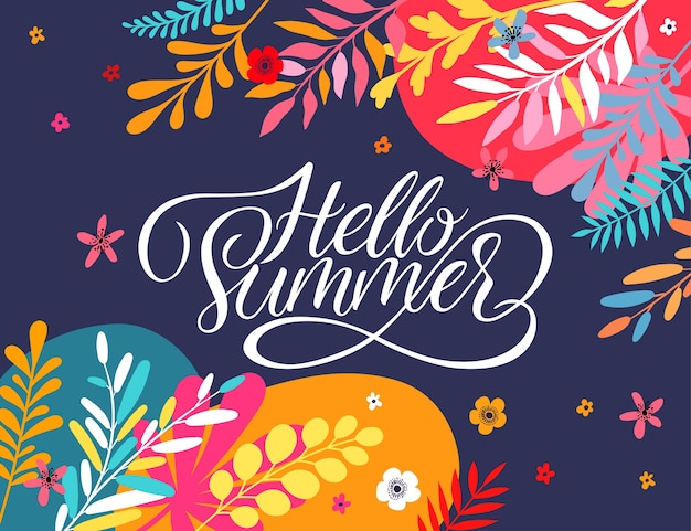 Hello summer greeting card with bright color flowers and leaves.