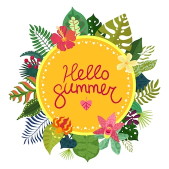 Hello summer illustration with beautiful tropical plants and flowers