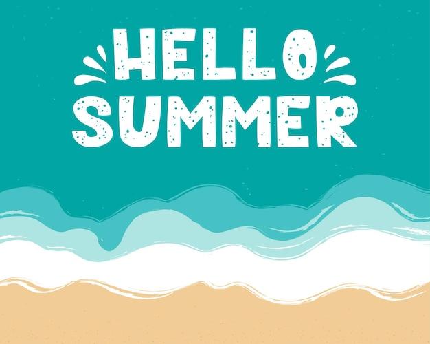 Hello summer lettering on the sea surface beach sand seashore with blue azure waves sea coast