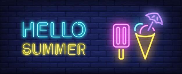 안녕하세요 여름 네온 스타일 글자. 벽돌 배경에 choc 얼음과 콘 아이스크림.