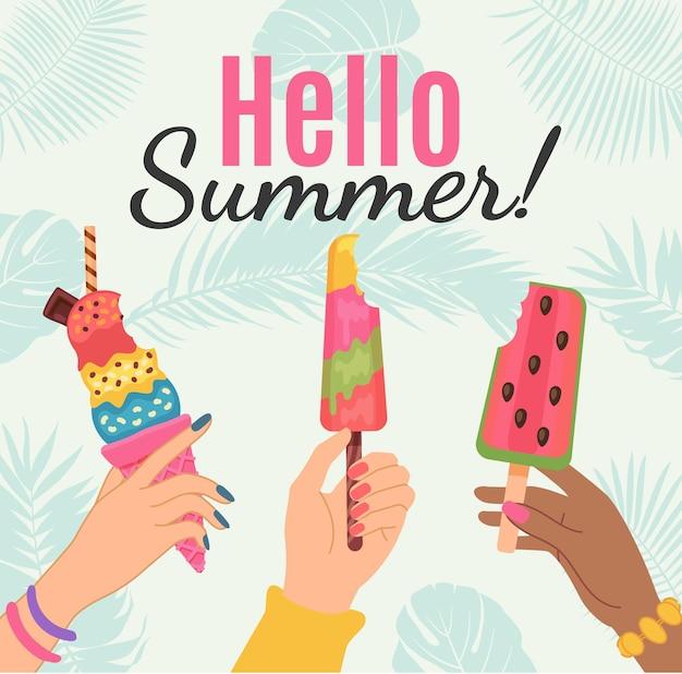 こんにちは夏のポスター。アイスクリームとスイカのアイスキャンディーを保持している女性の手。トロピカルパーティーのカード。幸せな夏の休日のベクトルの概念。スイカクリームを保持しているイラスト、幸せな夏のポスター