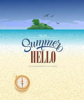 Hello summer seasonal greeting with ocean, tropical island and compass.
