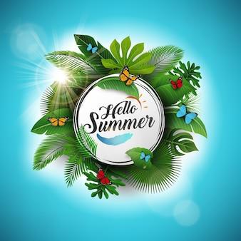 Привет, лето знак с тропическими листьями и синий фон