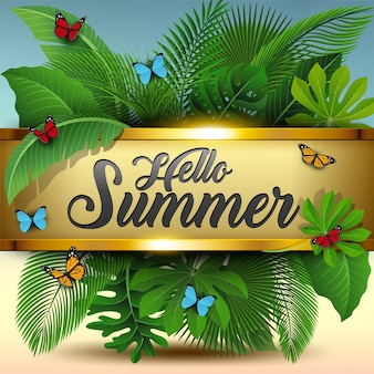Hello summer sign with tropical leaves and butterflies