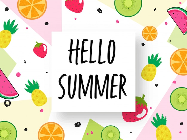 Hello summer sticky and various fruits decorated on colorful abstract background.