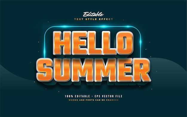 Hello summer text in bold white and orange with embossed effect. editable text style effect