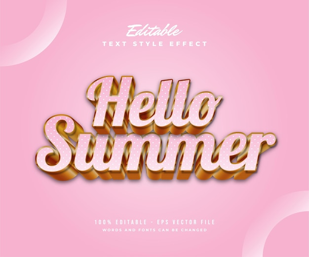 Hello summer text in pink and gold with 3d and embossed effect. editable text effect
