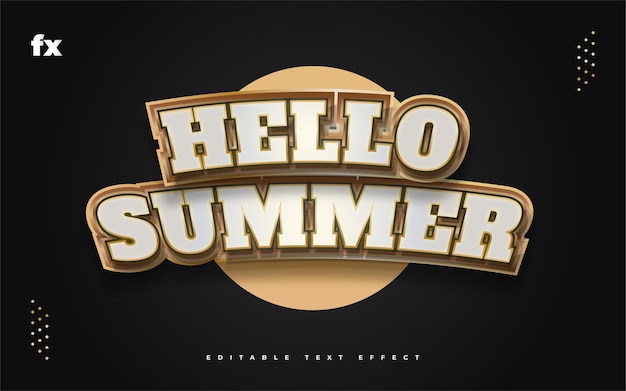 Hello summer text in white and gold with curved and embossed effect. editable text style effect