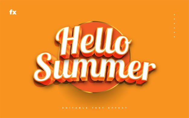 Hello summer text in white and orange with 3d embossed effect. editable text style effect