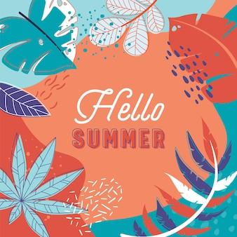 Здравствуйте, летний тропический баннер с листьями. летний отдых абстрактный красочный флаер с элементами стиля каракули и ярким цветочным орнаментом. дизайн плаката с типографикой. векторные иллюстрации шаржа