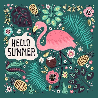 Hello summer. vector cute flamingo surrounded by tropical fruits, plants and flowers.