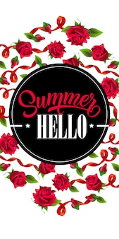 Hello summer vertical banner with red ribbons and roses.