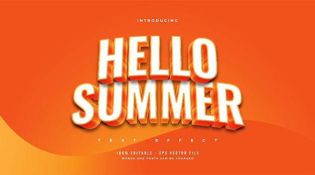 Hello summer in white and orange with embossed and curved effect. editable text effect