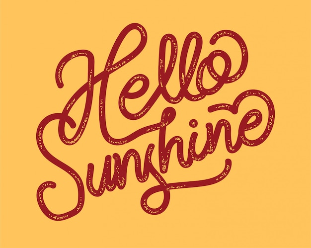 Hello sunshine typography letter quote