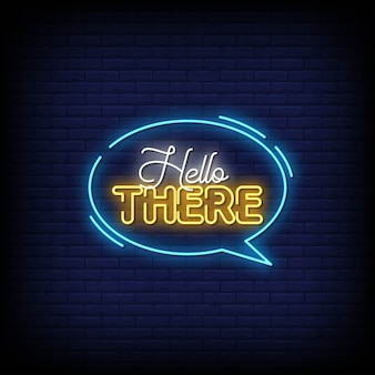 Hello there neon signs style text