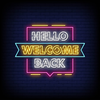 Hello welcome back neon signs style text