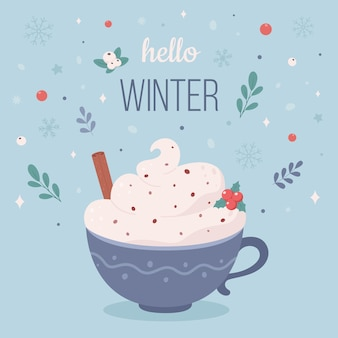 Hello winter concept coffee cup with cream and cinnamon christmas hot drink