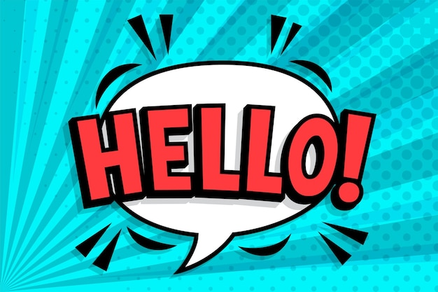 Hello!. wording in comic speech bubble in pop art style