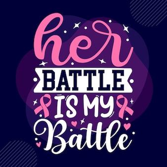Ее битва - моя битва. типография premium vector tshirt design цитата шаблон