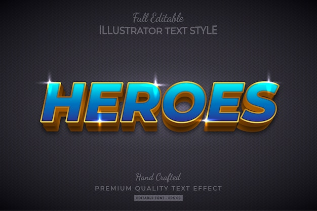 Heroes editable 3d text style effect premium