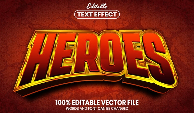 Heroes text, font style editable text effect