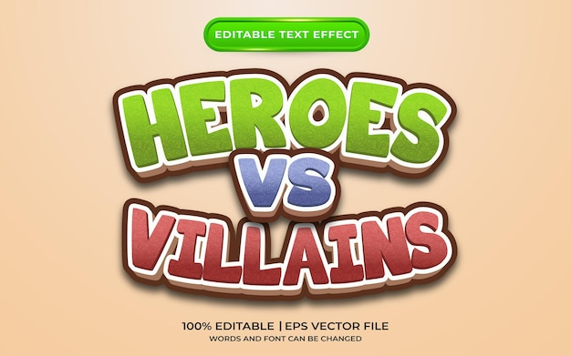 Heroes vs villains text effect template styl