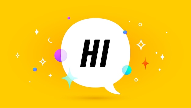 Hi. banner, speech bubble, poster and sticker concept, geometric memphis style with text hi.