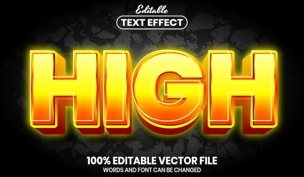 High text, font style editable text effect