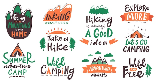 Hiking camp lettering phrases. camping typography quotes, mountains climbing, tourism hiking trip lettering labels  illustration. typography badge, recreation insignia, extreme sketch activity