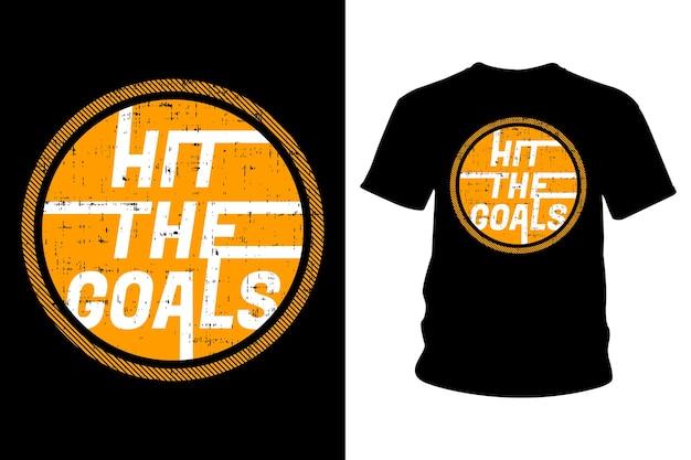 Дизайн типографики футболки с лозунгом hit the goal